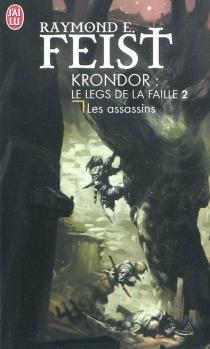 Krondor : le legs de la faille - Raymond EliasFeist