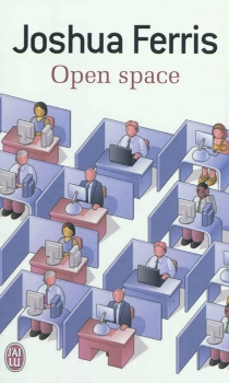 Open space - Joshua Ferris
