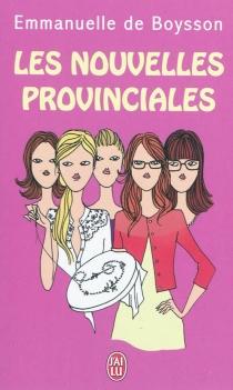 Les nouvelles provinciales - Emmanuelle deBoysson