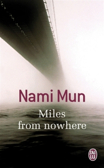 Miles from nowhere - Nami Mun