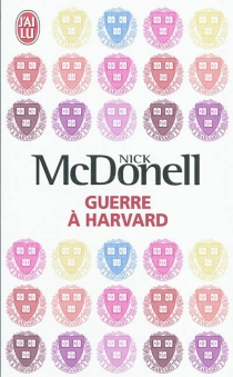 Guerre à Harvard - NickMcDonell