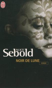 Noir de lune - AliceSebold