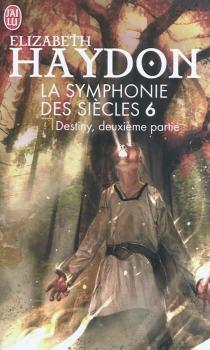 La symphonie des siècles - ElizabethHaydon