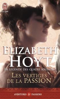 La légende des quatre soldats - ElizabethHoyt