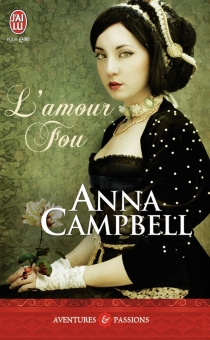 L'amour fou - Anna Campbell