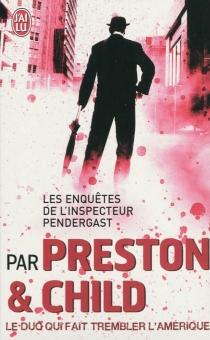 Les enquêtes de l'inspecteur Pendergast -