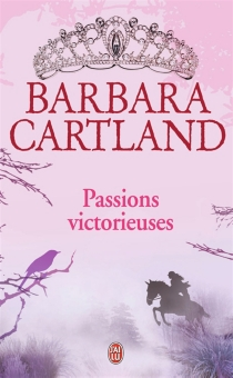 Passions victorieuses - BarbaraCartland