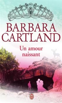Un amour naissant - BarbaraCartland