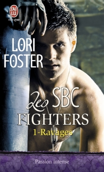 Les SBC fighters - Lori Foster