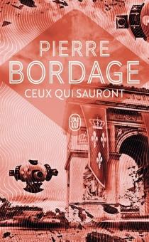 Ceux qui sauront - PierreBordage
