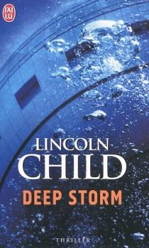 Deep Storm : la plus grande découverte archéologique de l'histoire serait-elle aussi la plus terrifiante ? - LincolnChild