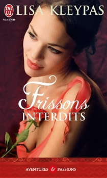 Frissons interdits - Lisa Kleypas