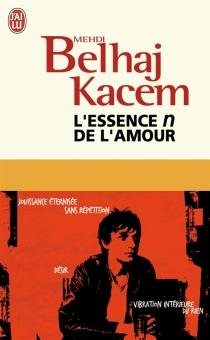 L'essence n de l'amour - MehdiBelhaj Kacem