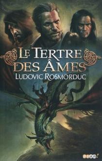 Le tertre des âmes - LudovicRosmorduc