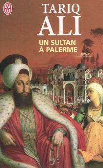 Un sultan à Palerme - TariqAli