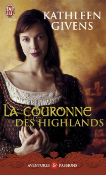 La couronne des Highlands - KathleenGivens