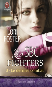 Les SBC fighters  Lori Foster - LoriFoster