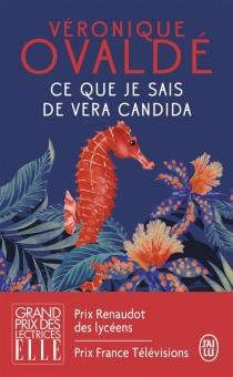 Ce que je sais de Vera Candida - VéroniqueOvaldé