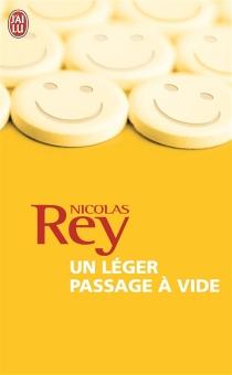 Un léger passage à vide - NicolasRey