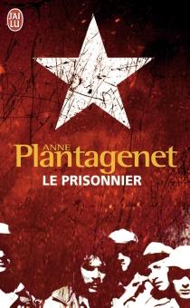 Le prisonnier - AnnePlantagenet
