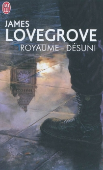 Royaume-désuni - James Lovegrove
