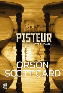 Livre 2| Pisteur - Orson ScottCard
