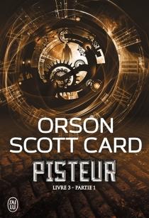 Livre 3| Pisteur - Orson ScottCard