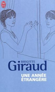 Une année étrangère - BrigitteGiraud