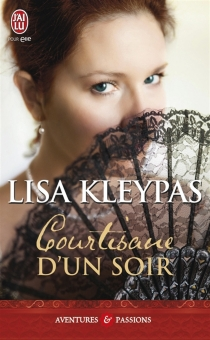Courtisane d'un soir - Lisa Kleypas