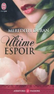 Ultime espoir - MeredithDuran