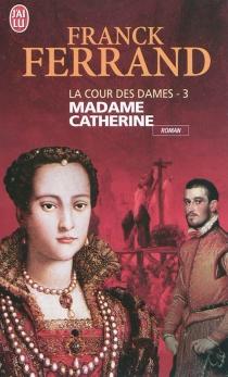 La cour des dames - FranckFerrand