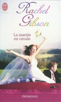 La mariée en cavale - RachelGibson