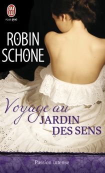 Voyage au jardin des sens - RobinSchone