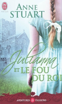 Julianna et le fou du roi - AnneStuart