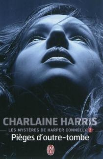 Les mystères de Harper Connelly - CharlaineHarris