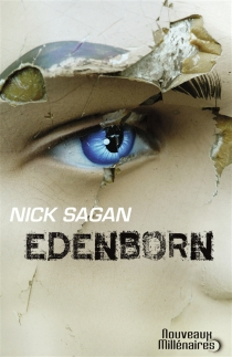 Edenborn - Nick Sagan