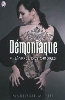 Démoniaque - Marjorie M.Liu