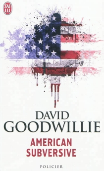 American subversive - David Goodwillie
