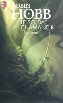 Le soldat chamane - RobinHobb