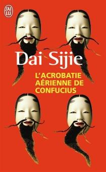 L'acrobatie aérienne de Confucius - SijieDai