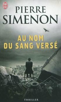 Au nom du sang versé - PierreSimenon