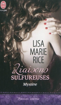 Liaisons sulfureuses - Lisa MarieRice