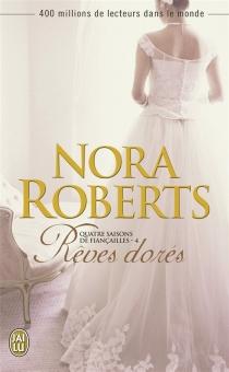 Quatre saisons de fiançailles - NoraRoberts