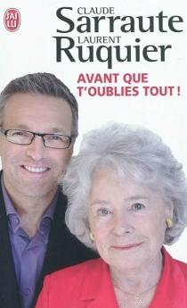 Avant que t'oublies tout ! - LaurentRuquier