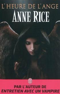 L'heure de l'ange - AnneRice