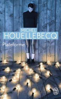 Plateforme - MichelHouellebecq