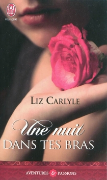 Une nuit dans tes bras - LizCarlyle