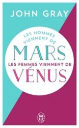 Les hommes viennent de Mars, les femmes viennent de Vénus - JohnGray