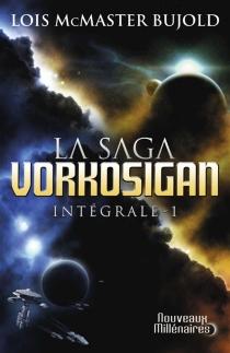 La saga Vorkosigan : intégrale | Volume 1 - Lois McMasterBujold