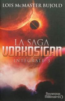 La saga Vorkosigan : intégrale | Volume 3 - Lois McMasterBujold